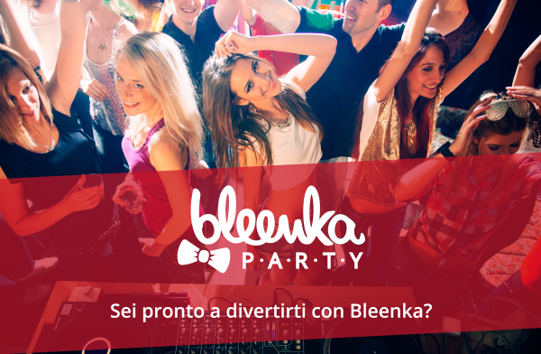 Bora nos divertir com Bleenka